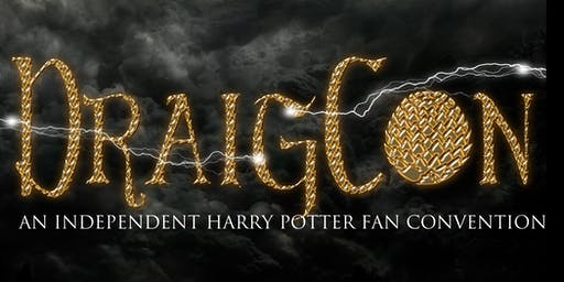 DraigCon 2019- An Independent Harry Potter Fan Convention