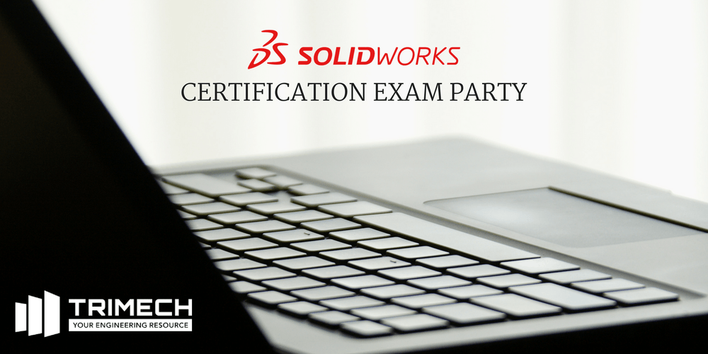 SOLIDWORKS Certification Exam Party - Charlotte, NC (PM Session ...