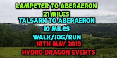 Lampeter to Aberaeron 21 mile. Talsarn to Aberaeron 10 mile. Walk/Jog/Run