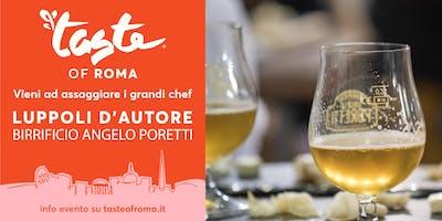 TASTE OF ROMA 2018 - LUPPOLI D'AUTORE Birrificio Angelo Poretti