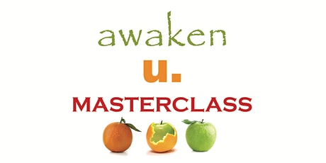 awaken u. MASTERCLASS tickets