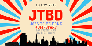 Jobs to Be Done Jumpstart - JTBD Tagesseminar in...