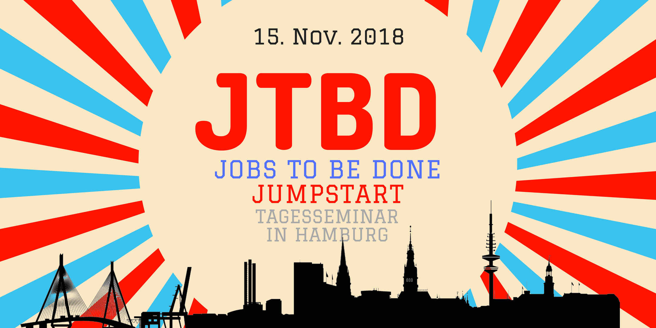 Jobs to Be Done Jumpstart - JTBD Tagesseminar