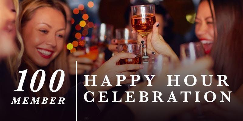 Aug 21 | Happy Hour  Celebration | 100 Member