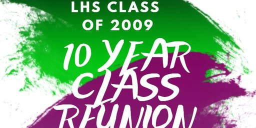 Lakewood High 2009 10 Year Class Reunion