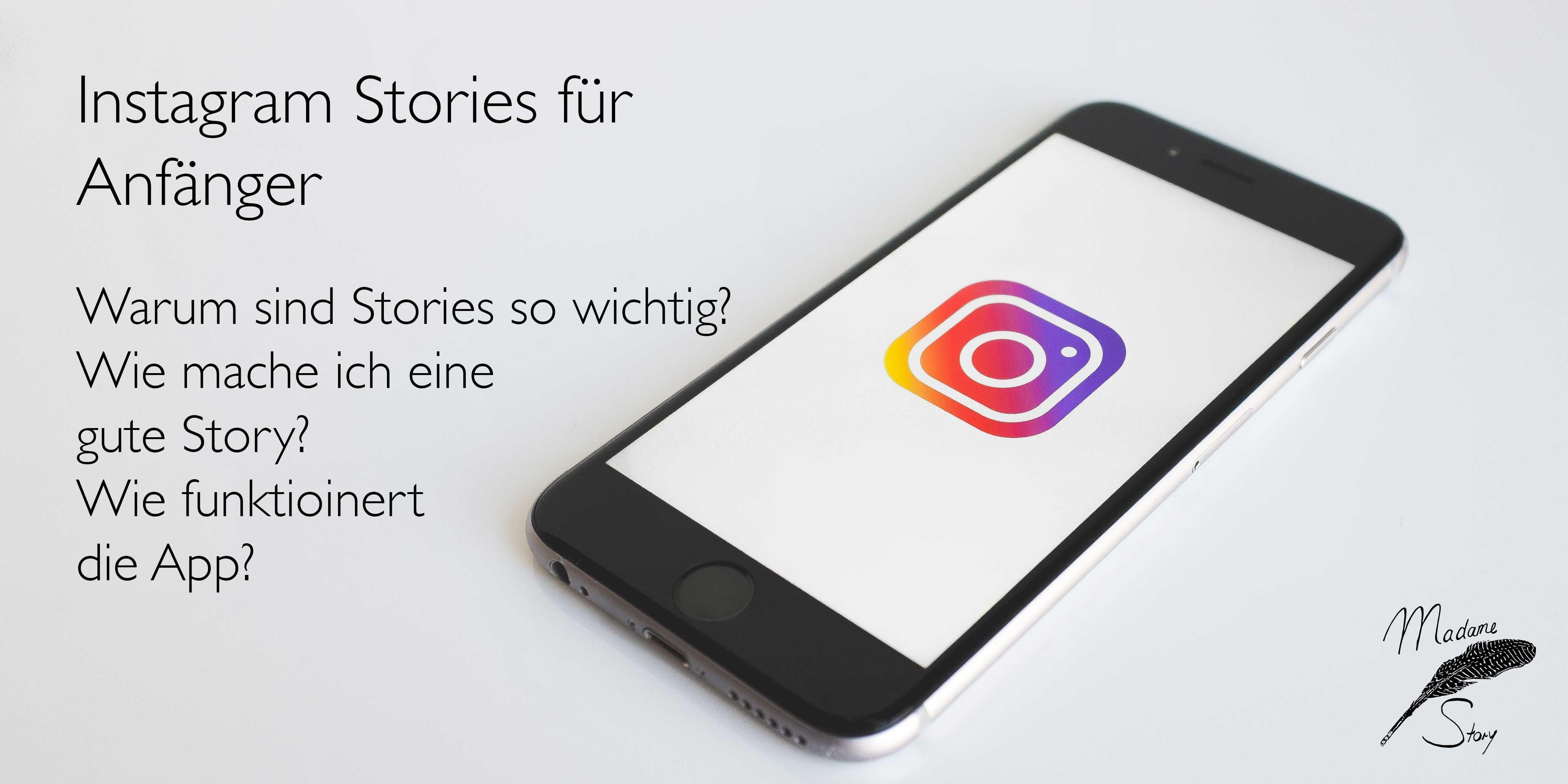 Instagram Stories für Anfänger (Unternehmen,