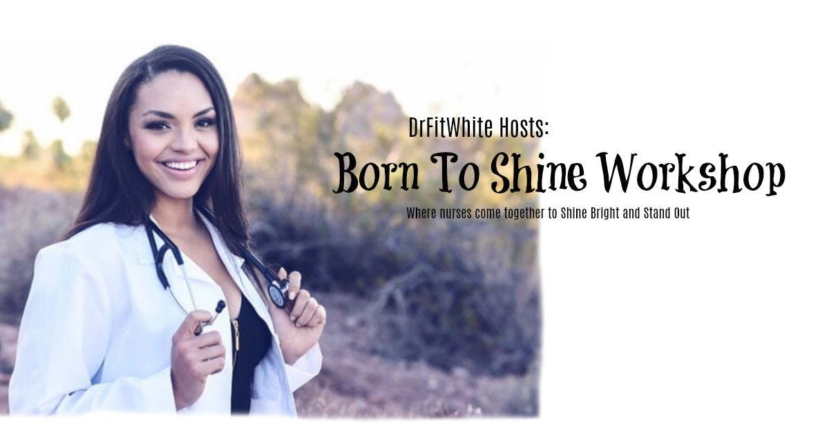 Born To Shine Workshop