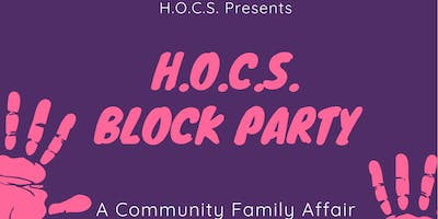H.O.C.S. Block Party