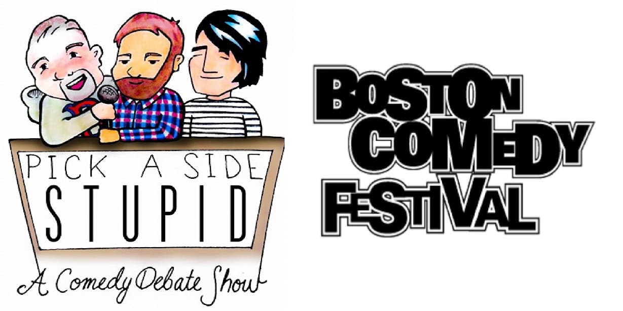 Pick a Side Stupid: Boston Comedy Festival Edition