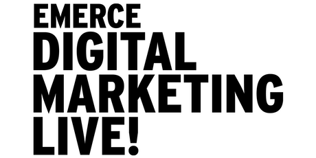 Emerce Digital Marketing Live! 2019 tickets