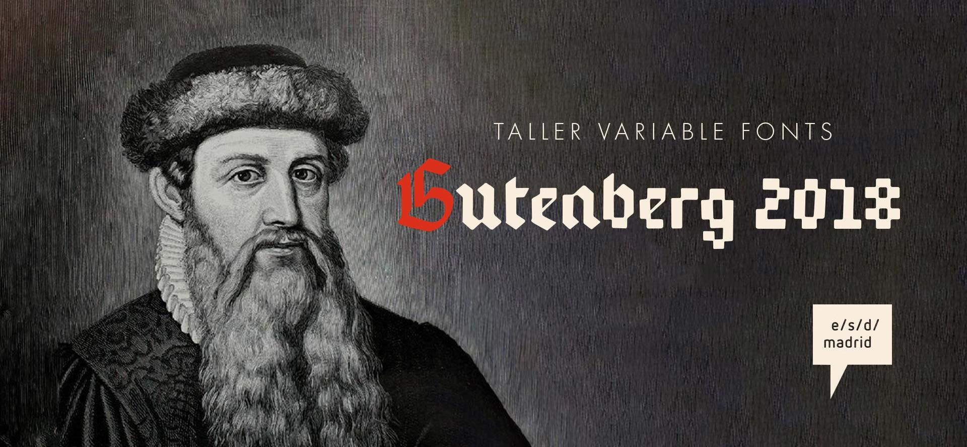 Gutenberg 2018 Madrid (Taller tipografía digi