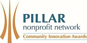 2018 Pillar Community Innovation Award Finalists...