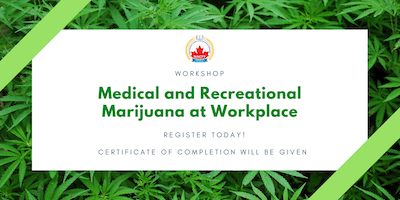 CANNABIS TRAINING - Medical and Recreational Marijuana at Workplace