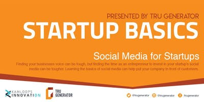 Startup Basics | Social Media for Startups