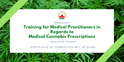 CANNABIS TRAINING - Training for Nurse/Medical Practitioners in Regards to Medical Cannabis Prescriptions