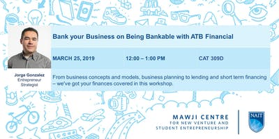 Bank your Business on Being Bankable with ATB Financial
