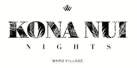 Kona Nui Nights - Kulaiwi - Lehua Kalima, Shawn Pimental and more! tickets