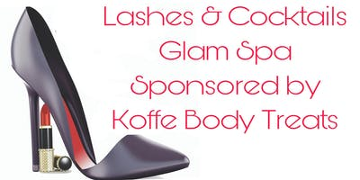 FREE: Lashes & Cocktails Glam Spa sponsored by Koffe Body Treats Valentines Edition