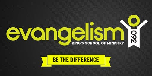 Evangelism 360 - School of Ministry 2019