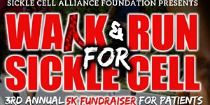 CANCELLED: 3rd Annual 5K Walk For Sickle Cell...