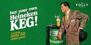 Heineken Keg pre-purchase