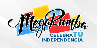 MegaRumba - Celebra TU Independencia 2019