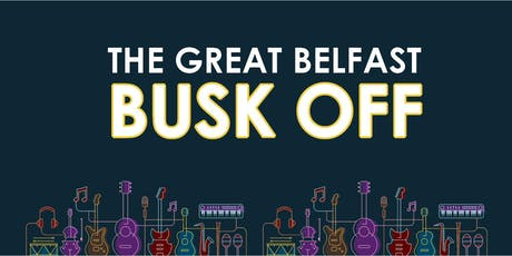 The Great Belfast Busk Off tickets