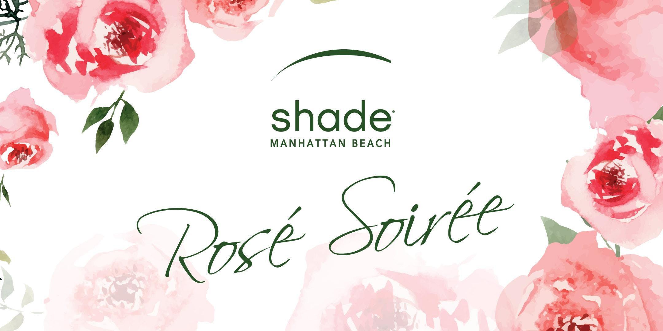 Shade Hotel Manhattan Beach Rosé Soirée