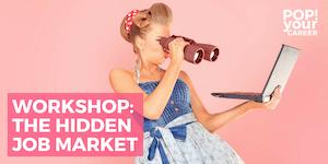 The Hidden Job Market Workshop