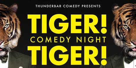 Comedy Night at Tiger! Tiger! tickets