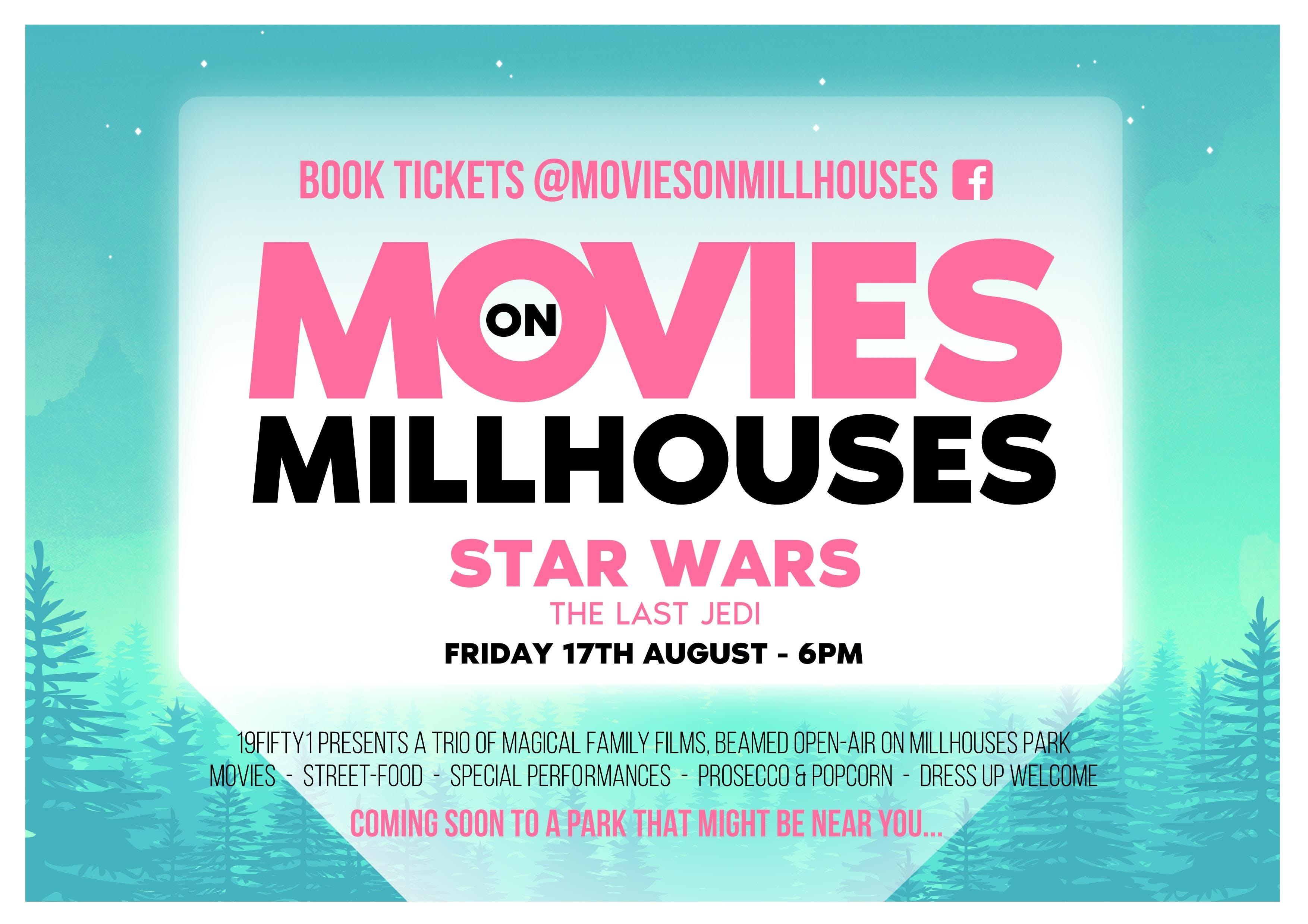 Movies on Millhouses Presents....Star Wars -