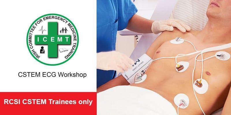 CSTEM ECG Workshop (for RCSI CSTEM Trainees only)