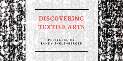 Discovering Textile Arts