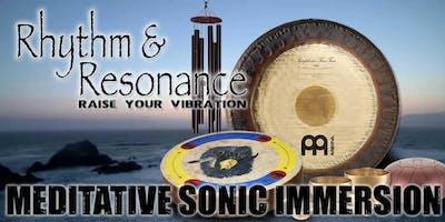 Rhythm & Resonance™ - Meditative Sonic Immersion