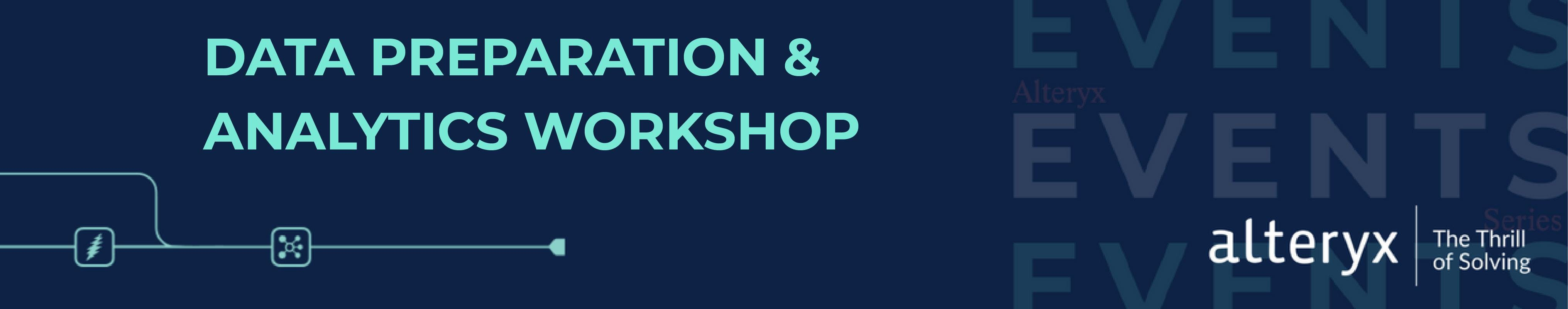 Alteryx Data Preparation & Analytics Workshop