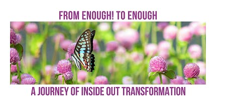 From Enough! to Enough - A journey of Inside