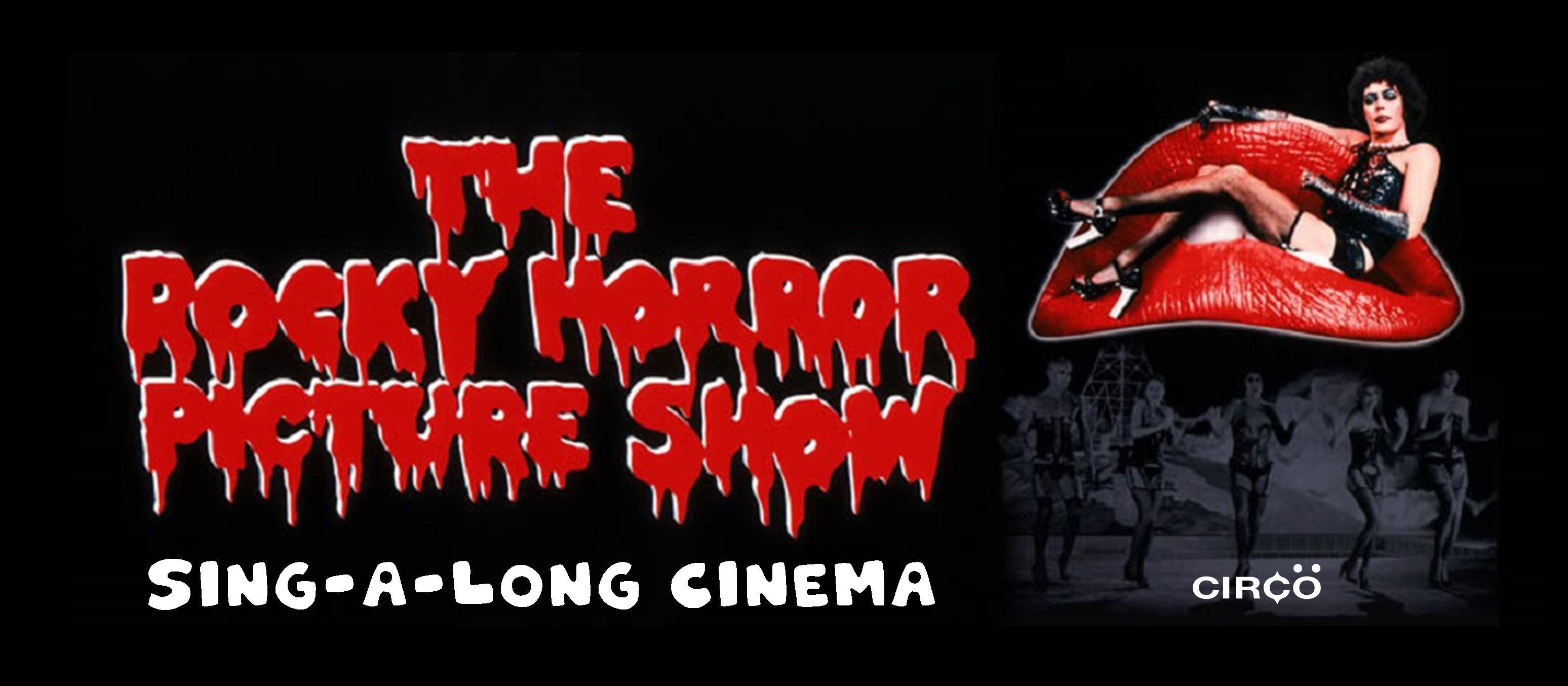 Sing-A-Long Cinema: Rocky Horror Picture Show