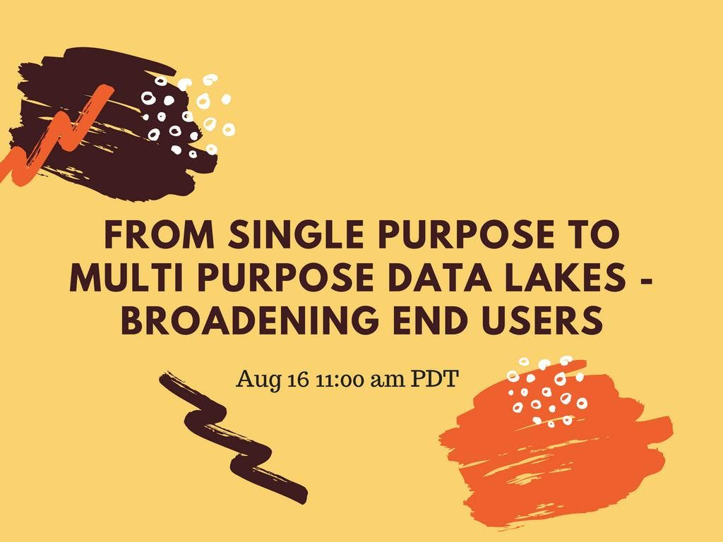 From Single Purpose to Multi Purpose Data Lak