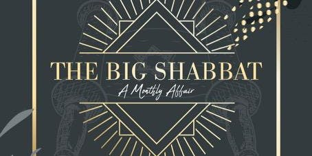 THE BIG SHABBAT