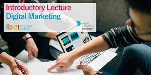 Free Introductory Digital Marketing Lecture: DMI +...