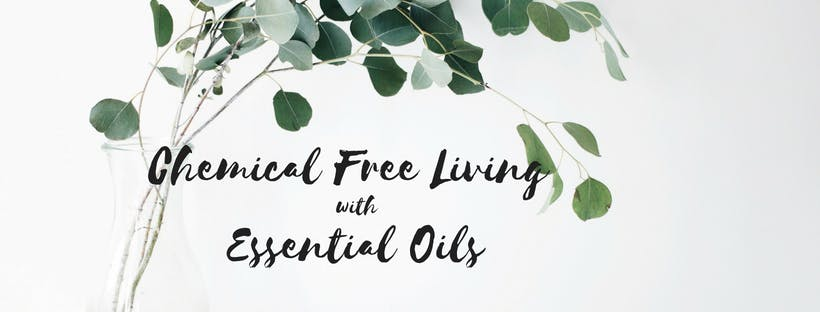 Chemical Free Living with Essential Oils