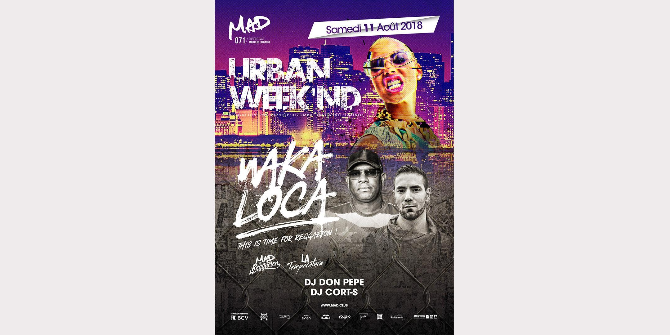 URBAN WEEK'ND - WAKA LOCA
