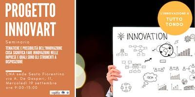 Tematiche e possibilità dell'innovazione - Cosa significa fare innovazione nelle imprese e quali sono gli strumenti a disposizione
