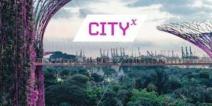 CityX - The Future Cities Expo #CityX2018