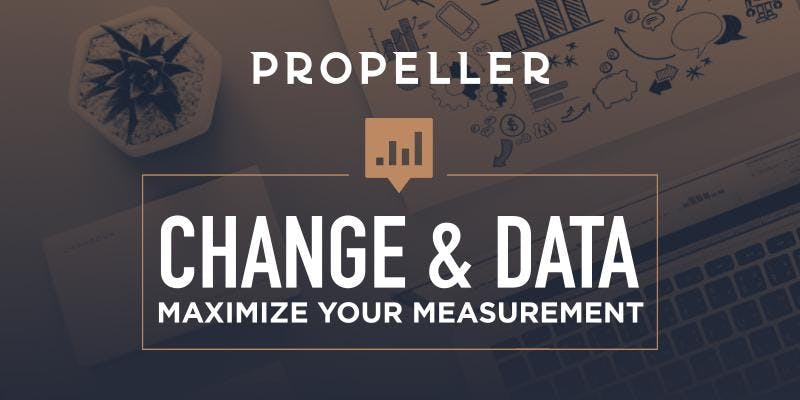 Change and Data: Maximize Your Measurement