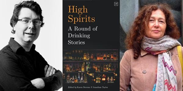 Word Factory #67 – High Spirits: A Round of Drinking Stories