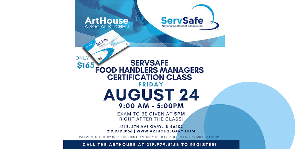 ArtHouse   ServSafe Food Handlers Managers Certification Class ...