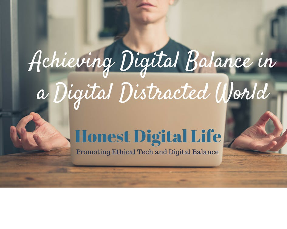 Living a Digital Balanced Life