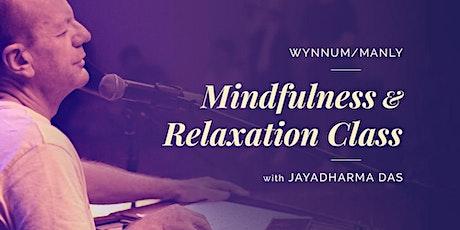Wynnum/Manly Mindfulness & Relaxation Class with Jayadharma Das tickets