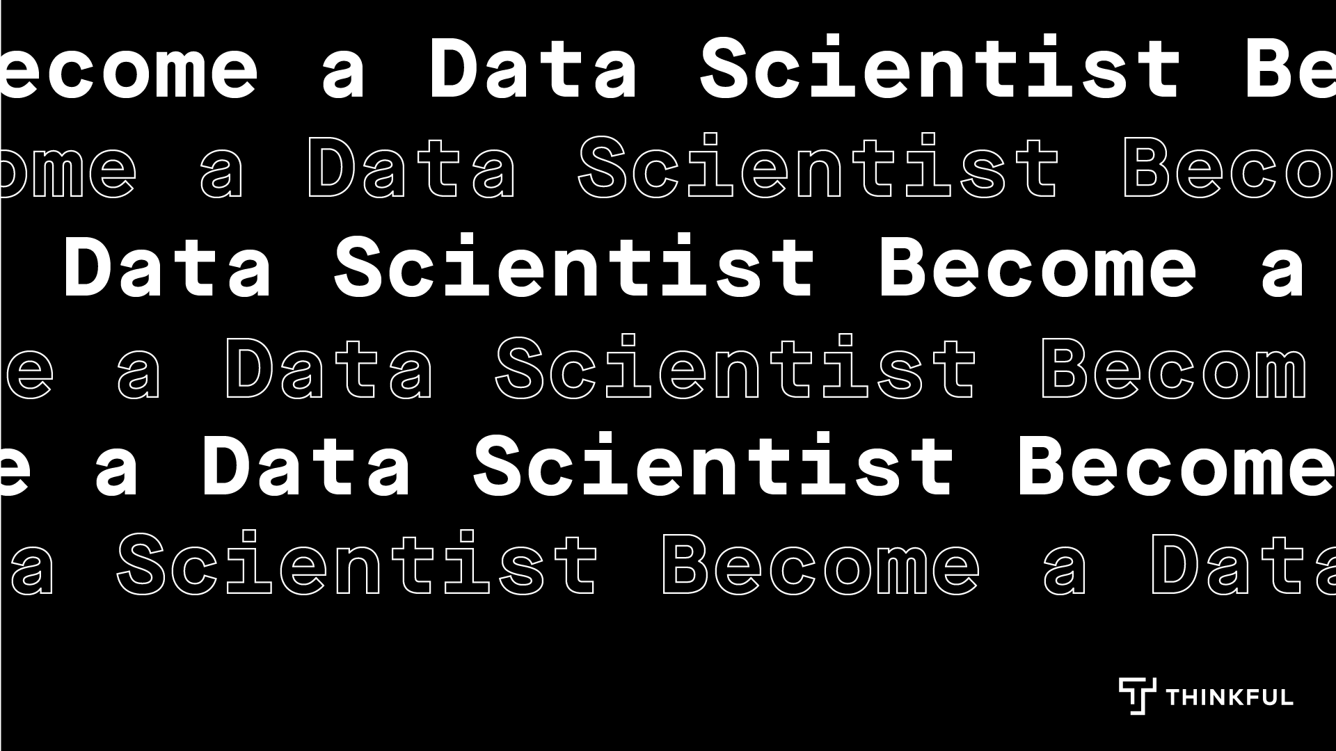 Thinkful Online Info Session: Becoming a Data